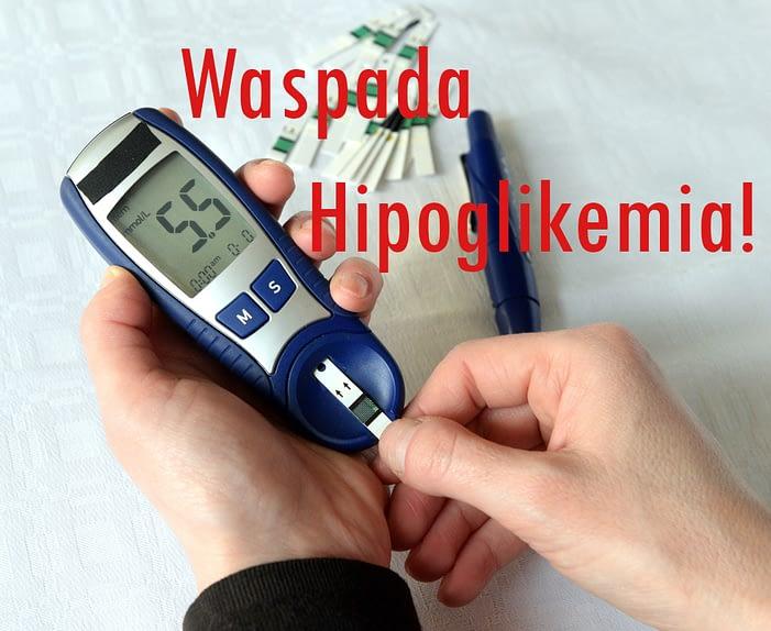waspada hipoglikemia - cara mengobati diabetes melitus terbaik