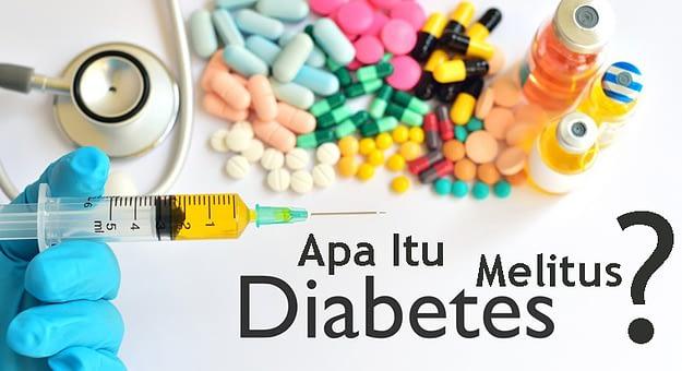 Apa itu diabetes melitus